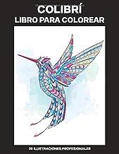 Colibrí Libro para Colorear: Libro para Colorear para Adultos ofrece dibujos increíbles Colibríes, 25 ilustraciones profesionales para aliviar el estrés y relajarse (Colibrì Páginas de Colorear)