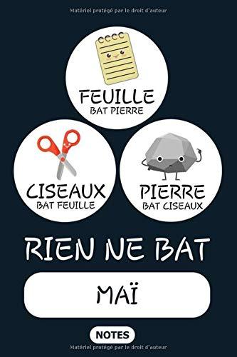Rien ne Bat Maï - Notes: Noms Personnalisé, Carnet de Notes pour Quelqu'un Nommé Maï, Kawaii Pierre Feuille Ciseaux Jeu de Mots