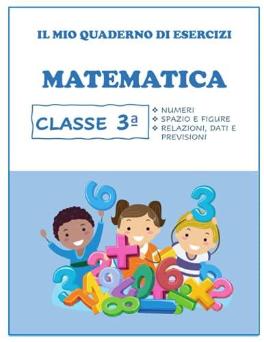 Quaderno Tutto Esercizi di Matematica. Per la classe Per la 3ª classe elementare