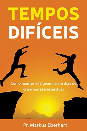 Tempos Difíceis (Portuguese Edition)