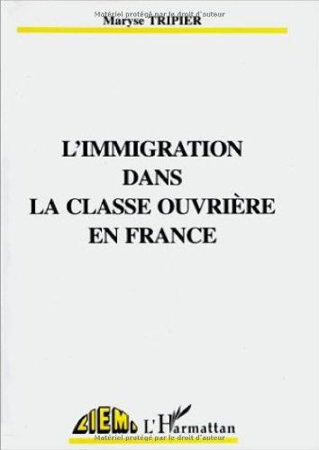 L'immigration dans la classe ouvrière en France