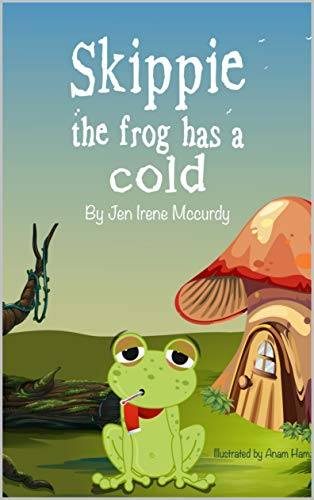 SKPPIE THE FROG HAS A COLD (1) (English Edition)
