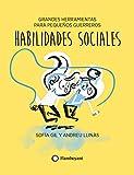 Habilidades sociales (Grandes herramientas para pequeños guerreros nº 4)