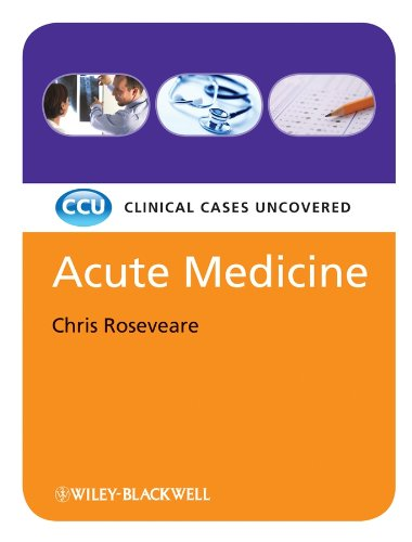 Acute Medicine: Clinical Cases Uncovered (English Edition)