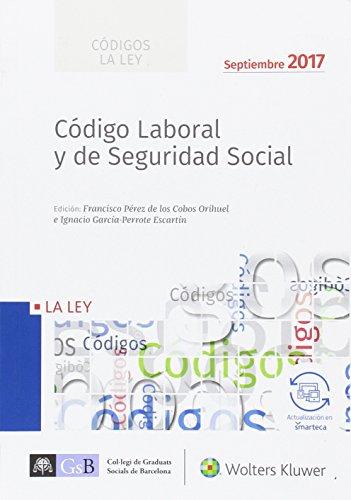 Código Laboral y de Seguridad Social - (edición 2017)