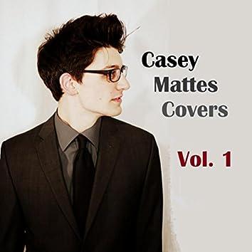 Casey Mattes Covers Vol. 1