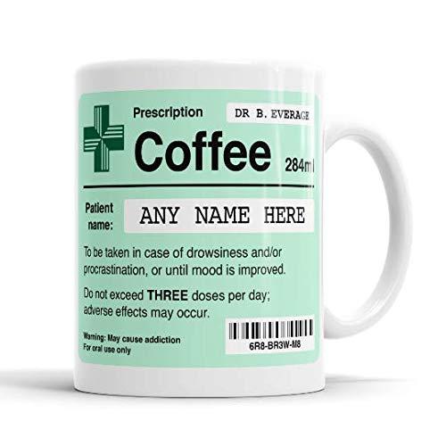 Funny Prescription Coffee Mug, Personalised Prescription Mug, Customisable...