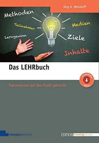 Das LEHRbuch: Trainerwissen auf den Punkt gebracht (Edition Training aktuell)