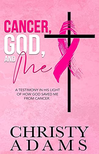 Cancer, God, and Me