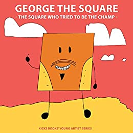 George The Square - A Young Artist Book: Pop-Up Text Edition