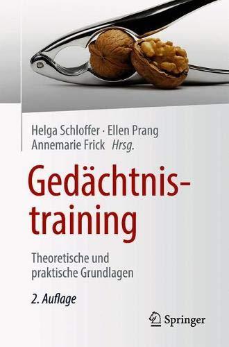 Gedächtnistraining: Theoretische und praktische Grundlagen (German Edition)