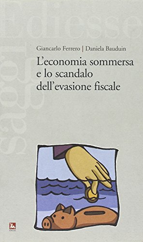 L'economia sommersa e lo scandalo dell'evasione fiscale