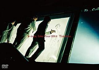 "w-inds. LIVE TOUR 2014 ""Timless""DVD (通常盤)"
