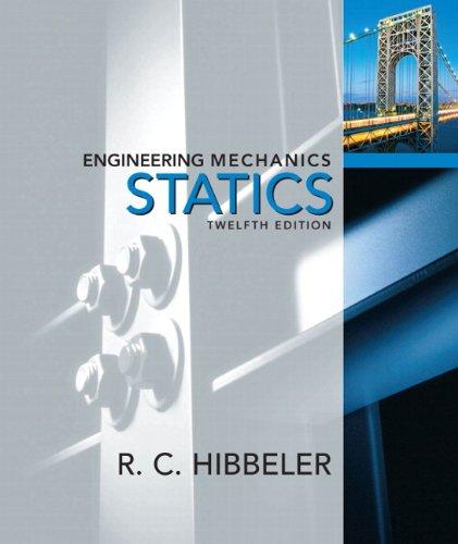 Engineering Mechanics: Statics (12th Edition)