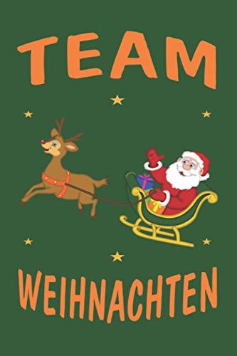 """Team Weihnachten Rentier Schlitten: Personalisiertes Notizbuch (6"""" x 9"""" ~ DinA5) 120 linierte Seiten Tagebuch / Poesiealbum mit niedlichem Weihnachtsmotiv"""