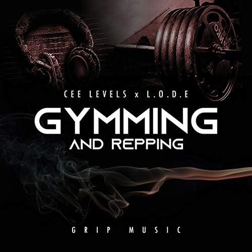 Cee Levels & L.O.D.E