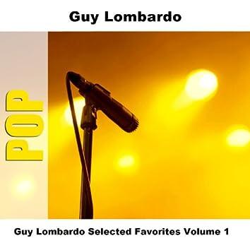 Guy Lombardo Selected Favorites, Vol. 1