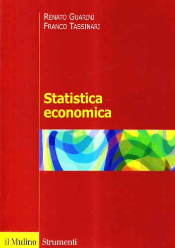 Statistica economica. Problemi e metodi di analisi