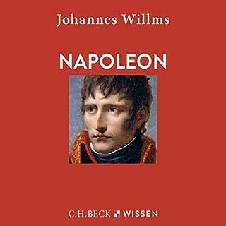 Napoleon                   Autor:                                                                                                                                 Johannes Willms                               Sprecher:                                                                                                                                 Christopher Brehmer                      Spieldauer: 3 Std. und 57 Min.     1 Bewertung     Gesamt 3,0