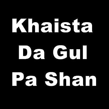 Khaista da Gul Pa Shan