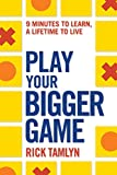 Play Your Bigger Game (English Edition)