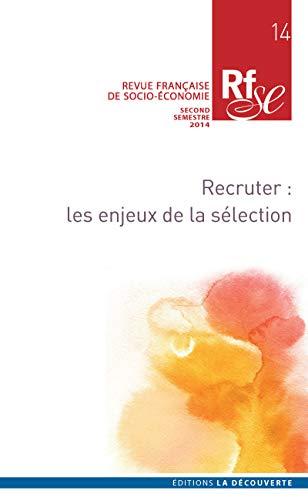 Recruter : les enjeux de la sélection (14)