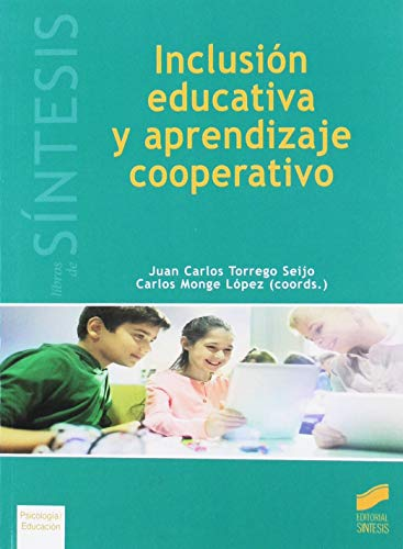 Inclusión educativa y aprendizaje cooperativo: 42 (Libros de Síntesis)