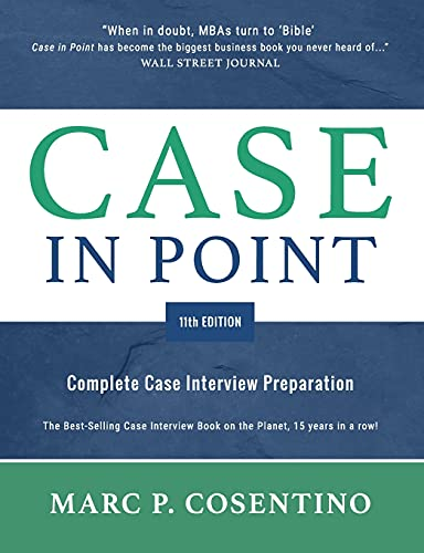 Real Estate Investing Books! - Case in Point 11th Edition: Complete Case Interview Preparation
