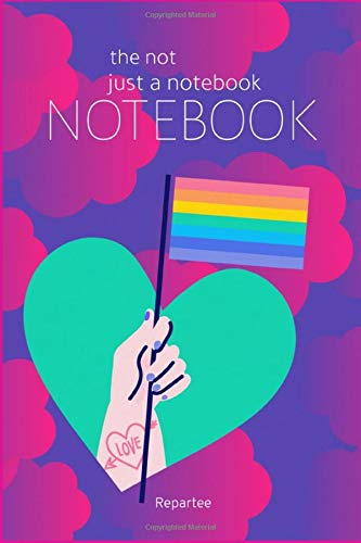 Fly The Flag - Pride &Amp; Proud Not Just A Notebook: Designer Notebooks With Amazing Covers Expressing Pride, Expressing Love And Done In Absolute Style!