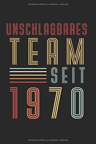 Ungschlagbares Team Seit 1970: Goldene Hochzeit & 50 Jahre Notizbuch 6'x9' Brautpaar Geschenk für Seit 1970 & 50.Hochzeitstag