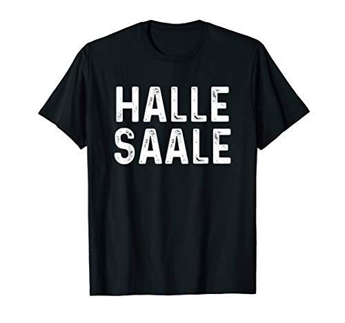 Halle Saale Hallenser Hallunke Geschenk T-Shirt