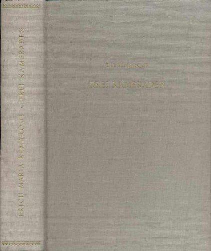 Drei Kameraden, Erich Maria Remarque, Desch Verlag 1951,448 Seiten