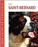 Le Saint-Bernard de Dr Joël Dehasse ( 30 mai 2000 ) - 30/05/2000