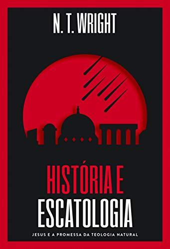 História e Escatologia: Jesus e a promessa da teologia natural
