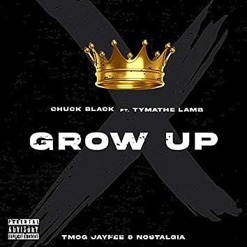 Grow Up (feat. Tymathe Lamb)