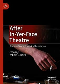 After In-Yer-Face Theatre: Remnants of a Theatrical Revolution