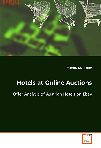 Hotels at Online Auctions: Offer Analysis of Austrian Hotels on Ebay