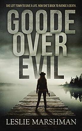 Goode Over Evil