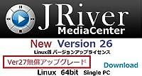 JRiver Media Center Ver26 Linux版・アップグレード・ライセンス