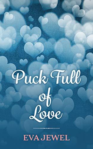 Puck Full of Love: (A Mini Hockey Romance) (English Edition)