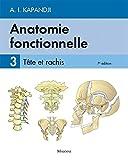 Anatomie fonctionnelle: Tome 3, Tête et rachis