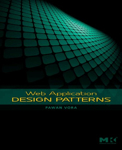 Web Application Design Patterns (Interactive Technologies) (English Edition)