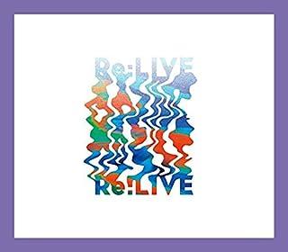 Re:LIVE(期間限定盤A)