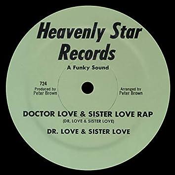 Doctor Love & Sister Love Rap