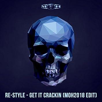 Get It Crackin (MOH 2018 Edit)