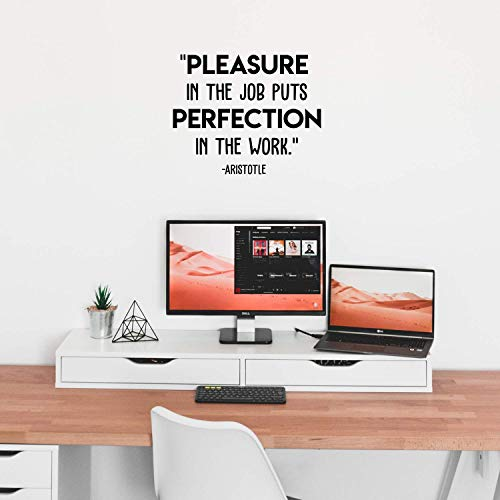 Pleasure in The Job - Adhesivo decorativo con cita motivacional para el hogar, la oficina, el espacio de trabajo, 43 x 53 cm
