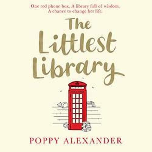 The Littlest Library Audiobook By Poppy Alexander cover art