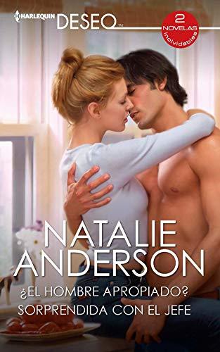 ¿El hombre apropiado? – Sorprendida con el jefe de Natalie Anderson