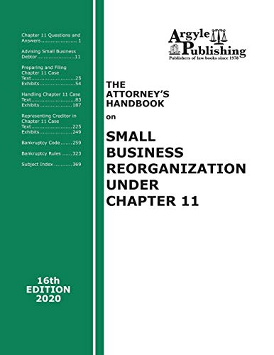 Compare Textbook Prices for The Attorney's Handbook on Small Business Reorganization Under Chapter 11  ISBN 9781880730584 by Argyle Publishing Company