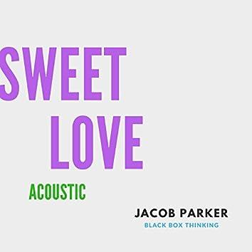 Sweet Love (Acoustic)